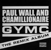 GYMC: The Remix Album by Paul Wall