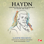 Haydn: Concerto for Piano and Orchestra No. 3 in F Major, Hob. XVIII/3 (Digitally Remastered) by Boris Petrushansky