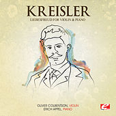 Kreisler: Liebesfreud for Violin and Piano (Digitally Remastered) by Erich Appel