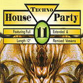 Techno House Party, Vol. 11 by Various Artists
