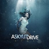 Rise by A Skylit Drive