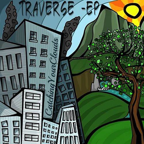 Traverse - EP by CatchingYourClouds