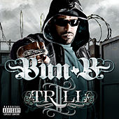 II Trill (Explicit) by Bun B