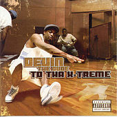 To Tha X-Treme by Devin The Dude