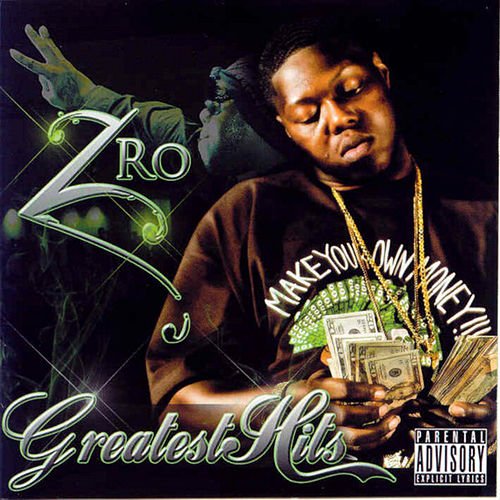 Greatest Hits by Z-Ro