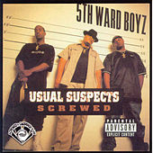 Usual Suspects (Screwed) by 5th Ward Boyz