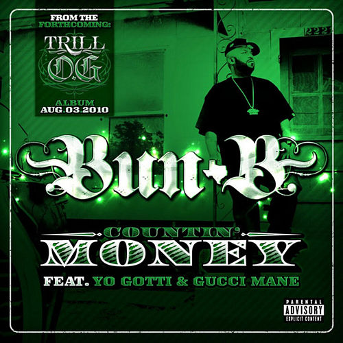 Countin' Money by Bun B