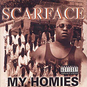 My Homies (Screwed) by Scarface