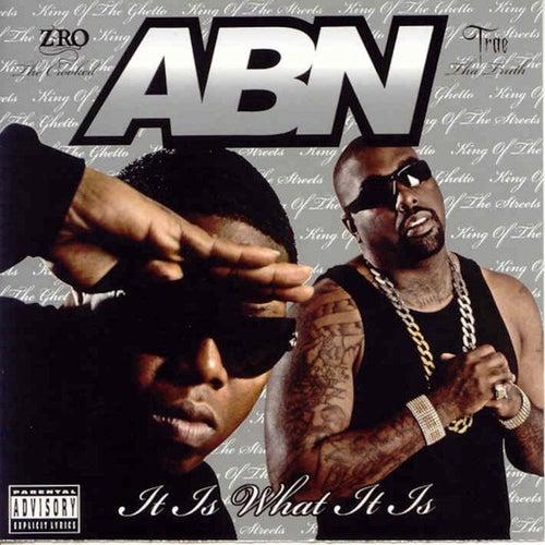 It Is What It Is by ABN