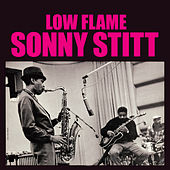 Low Flame (Bonus Track Version) by Sonny Stitt