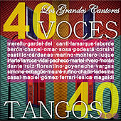 Los Grandes Cantores: 40 Voces, 40 Tangos by Various Artists