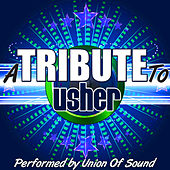 A Tribute to Usher by Union Of Sound