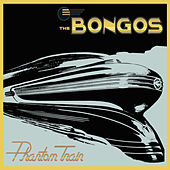 Phantom Train by The Bongos