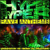 Hyper Hyper: Rave Anthems by State Of Euphoria