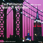 Music of Manhattan by Paul Whiteman