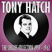 The Singles Collection 1959 - 1962 by Tony Hatch
