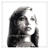 Lo Mejor de Karina by Karina