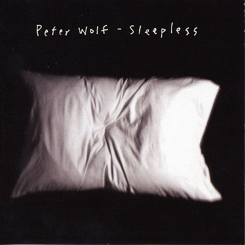 Sleepless by Peter Wolf