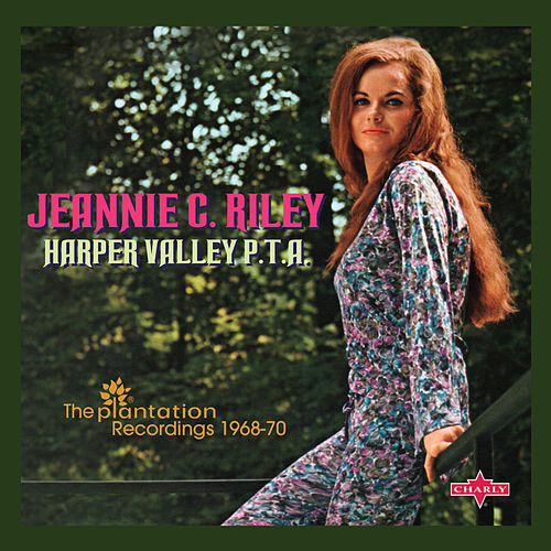 Harper Valley P.T.A. (The Plantation Recordings 1968-70) by Jeannie C. Riley