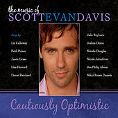 Cautiously Optimistic: The Music of Scott Evan Davis by Various Artists