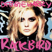 Rockbird by Debbie Harry