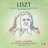 Liszt: Concerto No. 2 for Piano and Orchestra in a Major, S. 125 (Digitally Remastered) by Josef Bulva