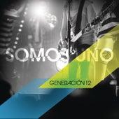 Somos Uno by Generación 12