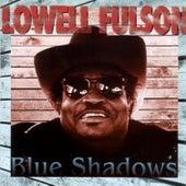 Blue Shadows by Lowell Fulson