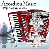 Acordion Music - Pop Instrumental by Angel