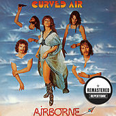 Airborne (Remastered) by Curved Air