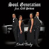 Oooh! Baby (feat. Cliff Perkins) by Soul Generation