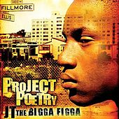 Project Poetry by JT the Bigga Figga