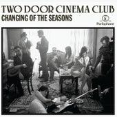 Changing Of The Seasons (EP) von Two Door Cinema Club
