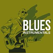 Blues Instrumentals by Various Artists