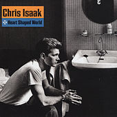 Heart Shaped World by Chris Isaak