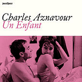 Une Enfant by Charles Aznavour