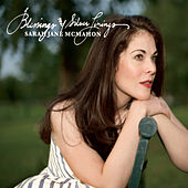 Blessings and Silver Linings by Sarah Jane McMahon