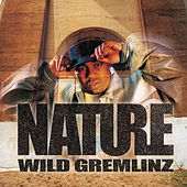 Wild Gremlinz by Nature