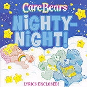 Nighty-Night! by Care Bears
