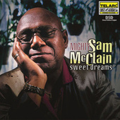 Sweet Dreams by Mighty Sam McClain
