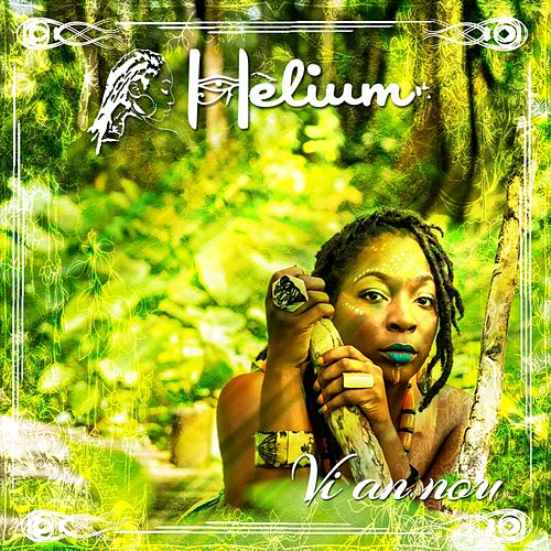 Vi an nou by Helium