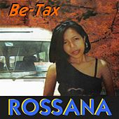 Be-Tax, Vol. 1 by Rossana