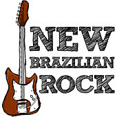 New Brazilian Rock by Various Artists
