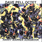 Harry Warren Songbook by Dave Pell
