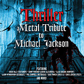 Thriller - A Metal Tribute to Michael Jackson by Various Artists