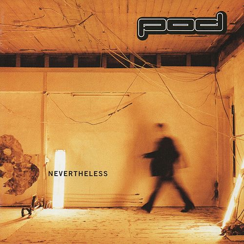 Nevertheless by P.O.D.