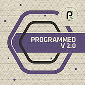 Programmed V2.0 by Various Artists