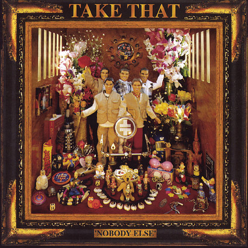 Nobody Else by Take That