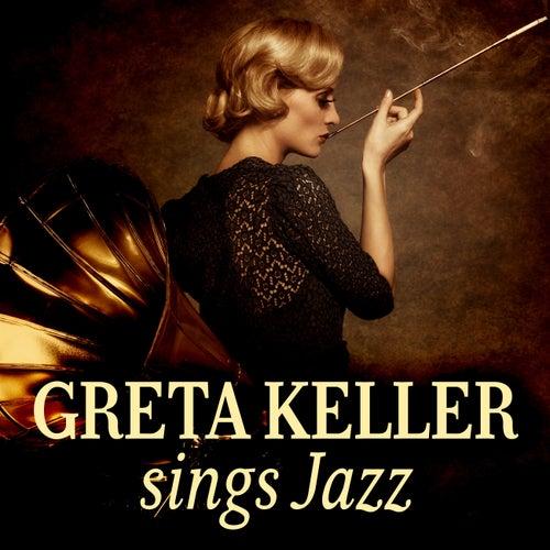 Greta Keller Sings Jazz by Greta Keller