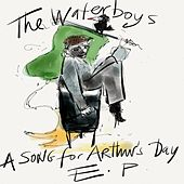A Song for Arthur's Day E.P. von The Waterboys